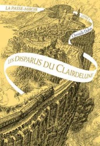 """Afficher """"La Passe-miroir (Livre 2) - Les Disparus du Clairdelune"""""""